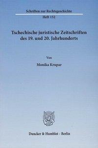 Tschechische juristische Zeitschriften des 19. und 20. Jahrhunde