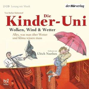 Kinder-Uni. Wolken, Wind und Wetter