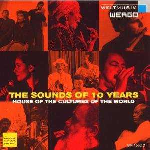 The Sound Of 10 Years-The House of the Cultures (T