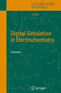 Digital Simulation in Electrochemistry