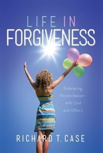 Life In Forgiveness
