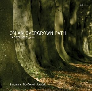An Overgrown Path-Richard Saxel,piano