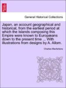 Japan, an account geographical and historical, from the earliest