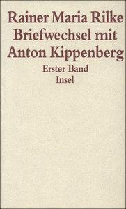 Briefwechsel mit Anton Kippenberg 1906 bis 1926