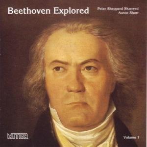 Beethoven Explored Vol.1