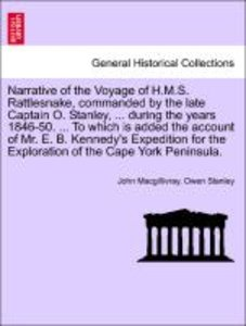 Narrative of the Voyage of H.M.S. Rattlesnake, commanded by the