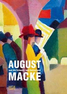August Macke und die Schweiz