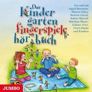 Das Kindergartenfingerspielehörbuch
