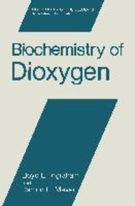Biochemistry of Dioxygen