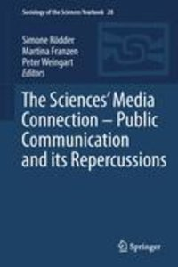The Sciences' Media Connection -Public Communication and its Rep
