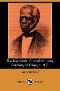 NARRATIVE OF LUNSFORD LANE FOR