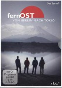 FernOst - von Berlin nach Tokio
