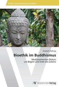Bioethik im Buddhismus
