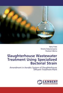 Slaughterhouse Wastewater Treatment Using Specialized Bacterial