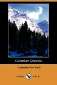 Canadian Crusoes (Dodo Press)