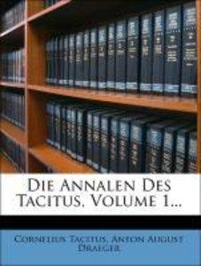 Die Annalen Des Tacitus, Erster Band