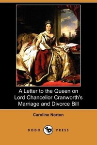 A Letter to the Queen on Lord Chancellor Cranworth's Marriage an