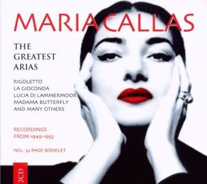 Maria Callas-The Greatest Arias