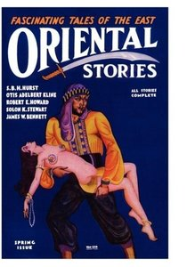 Oriental Stories, Vol 1, No. 4 (Spring 1931)