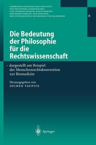 Die Bedeutung der Philosophie für die Rechtswissenschaft
