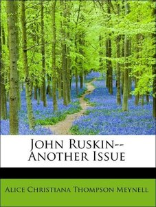 John Ruskin--Another Issue