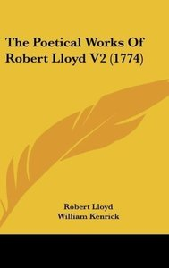 The Poetical Works Of Robert Lloyd V2 (1774)