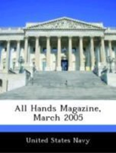 All Hands Magazine, March 2005