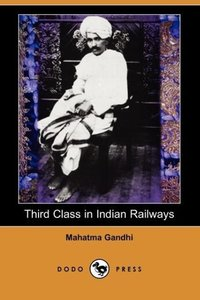 Third Class in Indian Railways (Dodo Press)