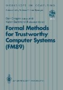 Formal Methods for Trustworthy Computer Systems (FM89)