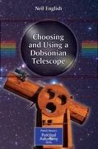 Choosing and Using a Dobsonian Telescope