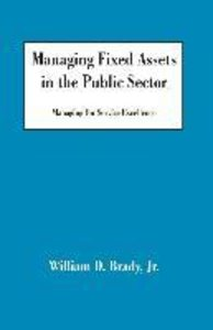 Managing Fixed Assets in the Public Sector