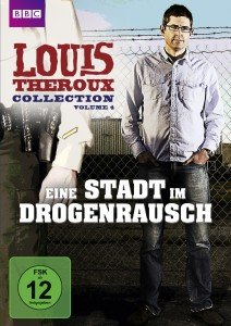 Louis Theroux Collection 4-Stadt im Drogenrausch