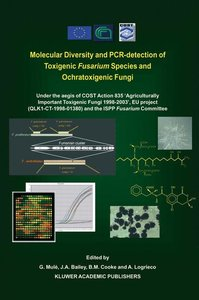 Molecular Diversity and PCR-detection of Toxigenic Fusarium Spec