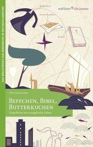 Beffchen, Bibel, Butterkuchen