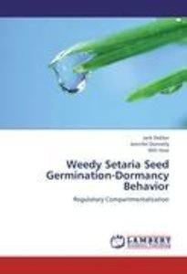 Weedy Setaria Seed Germination-Dormancy Behavior