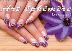 Art éphémère - Les ongles 1 (Calendrier mural 2015 DIN A3 horizo
