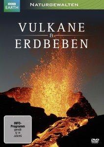 Naturgewalten: Vulkane & Erdbeben