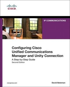 Configuring Cisco Unified Communications Manager and Unity Conne