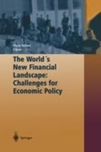 The World's New Financial Landscape: Challenges for Economic Pol
