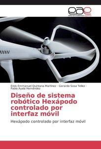 Diseño de sistema robótico Hexápodo controlado por interfaz móvi