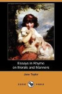 Essays in Rhyme on Morals and Manners (Dodo Press)
