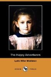 The Happy Adventurers (Dodo Press)