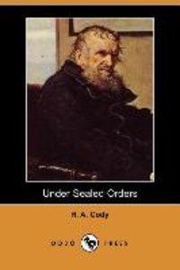 Under Sealed Orders (Dodo Press)