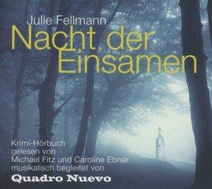 Julie Fellmann: Nacht Der Einsamen