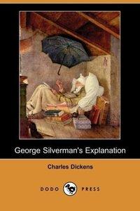 George Silverman's Explanation (Dodo Press)