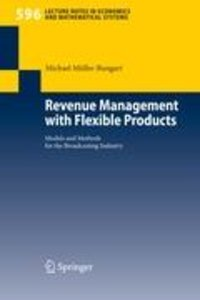 Revenue Management with Flexible Products