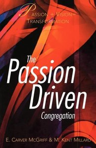 The Passion Driven Congregation