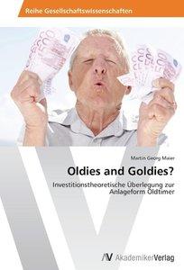 Oldies and Goldies?
