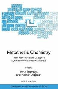 Metathesis Chemistry