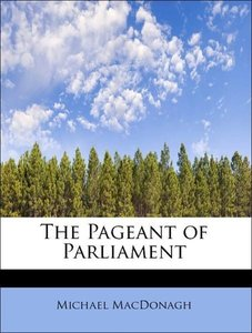 The Pageant of Parliament